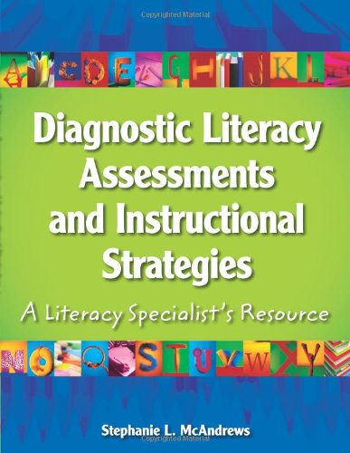 Diagnostic Literacy Assessments and Instructional Strategies A Literacy Specialist's Resource  2008 edition cover