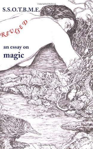 SSOTBME Revised An Essay on Magic 3rd 2000 (Expanded) 9780904311082 Front Cover
