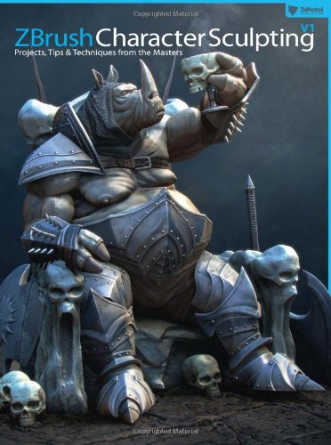 ZBrush Character Sculpting   2012 edition cover