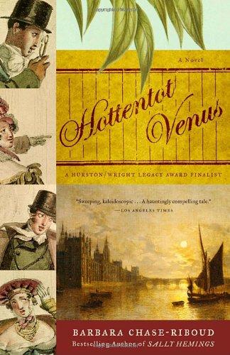 Hottentot Venus A Novel N/A 9781400032082 Front Cover