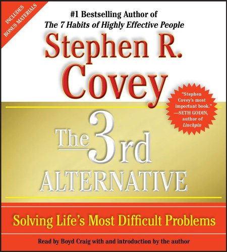 The 3rd Alternative: Solving Life's Most Difficult Problems  2011 edition cover
