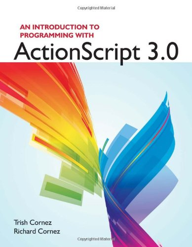 Introduction to Programming with ActionScript 3. 0   2013 edition cover