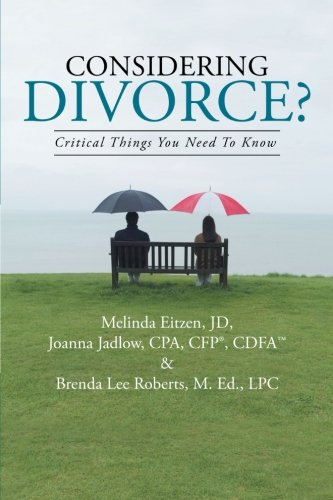 Considering Divorce? Critical Things You Need to Know  2013 9781491700082 Front Cover