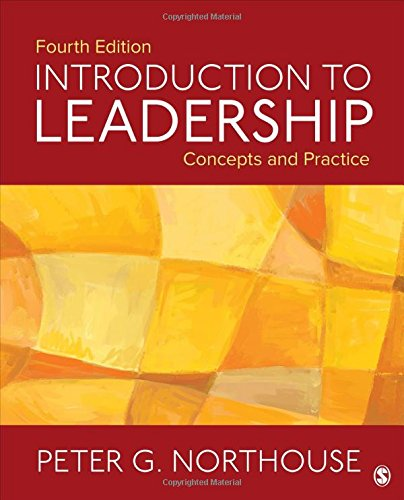 Introduction to Leadership Concepts and Practice 4th 2018 9781506330082 Front Cover