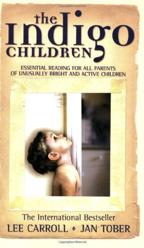 Indigo Children The New Kids Have Arrived  2000 edition cover