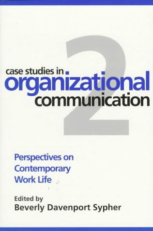 Case Studies in Organizational Communication 2 Perspectives on Contemporary Work Life 2nd 1997 edition cover