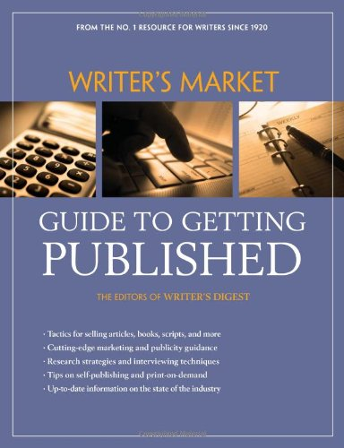 Writer's Market Guide to Getting Published  3rd 2010 (Revised) edition cover