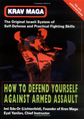Krav Maga How to Defend Yourself Against Armed Assault  2001 edition cover