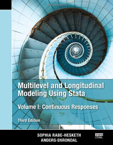 Multilevel and Longitudinal Modeling Using Stata, Third Edition (Volumes I and II)  3rd 2012 (Revised) edition cover