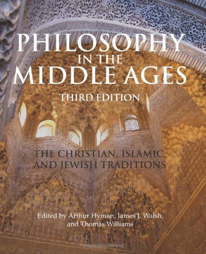 Philosophy in the Middle Ages The Christian, Islamic, and Jewish Traditions 3rd 2010 edition cover