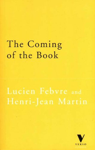 Coming of the Book The Impact of Printing, 1450-1800  1997 edition cover
