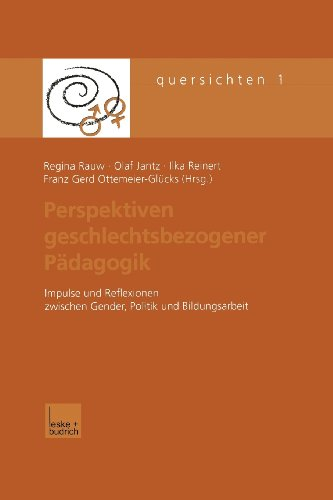 Perspektiven Geschlechtsbezogener P�dagogik   2001 9783810031082 Front Cover