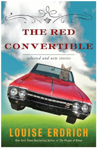 Red Convertible Selected and New Stories, 1978-2008 N/A edition cover