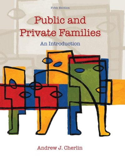Public and Private Families An Introduction 5th 2008 edition cover