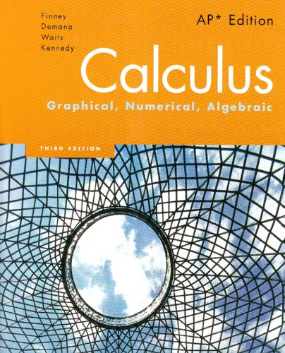 Calculus Graphical, Numerical, Algebraic 3rd 2007 9780132014083 Front Cover