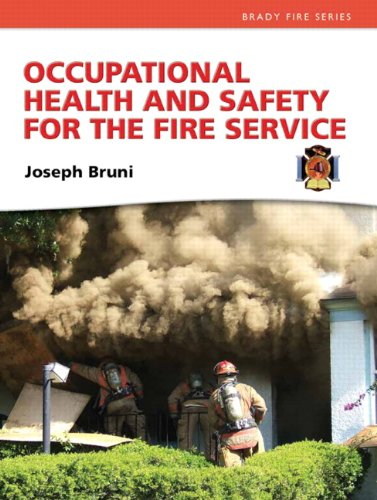 Occupational Health and Safety for the Fire Service   2012 (Revised) edition cover
