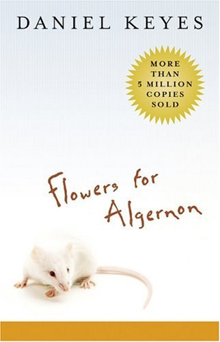 Flowers for Algernon   2004 (Student Manual, Study Guide, etc.) edition cover