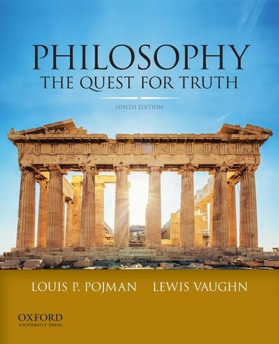 Philosophy: The Quest for Truth  2013 9780199981083 Front Cover