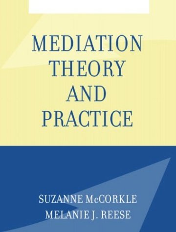 Mediation Theory and Practice   2005 edition cover
