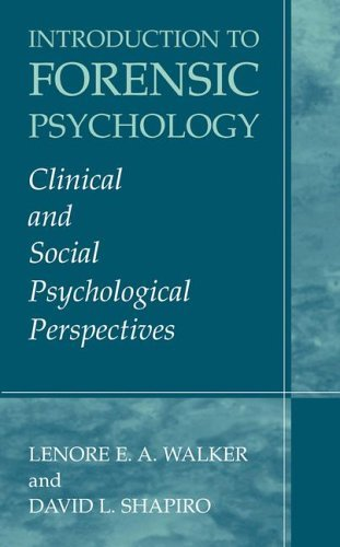 Introduction to Forensic Psychology Clinical and Social Psychological Perspectives  2003 edition cover