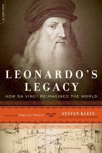 Leonardo's Legacy How Da Vinci Reimagined the World N/A 9780306820083 Front Cover