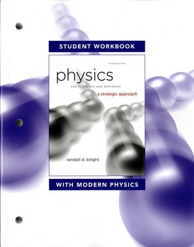Student Workbook for Physics for Scientists and Engineers A Strategic Approach with Modern Physics 3rd 2013 (Revised) edition cover