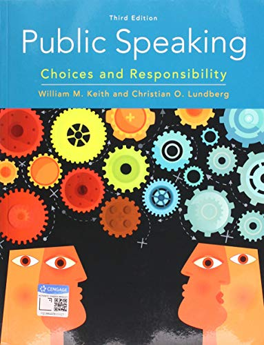 Public Speaking: Choices and Responsibility  2019 9780357039083 Front Cover