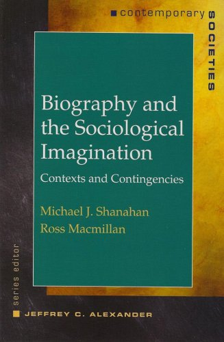 Biography and the Sociological Imagination Contexts and Contingencies  2008 edition cover