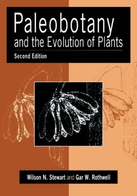 Paleobotany and the Evolution of Plants  2nd 2010 (Revised) edition cover