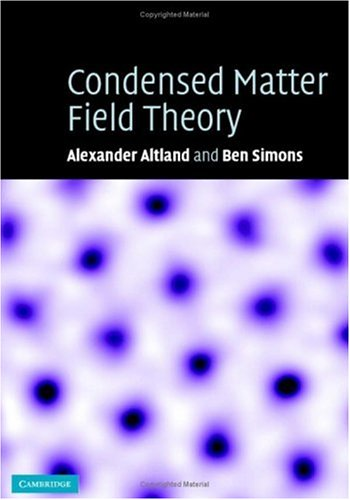 Condensed Matter Field Theory   2006 9780521845083 Front Cover