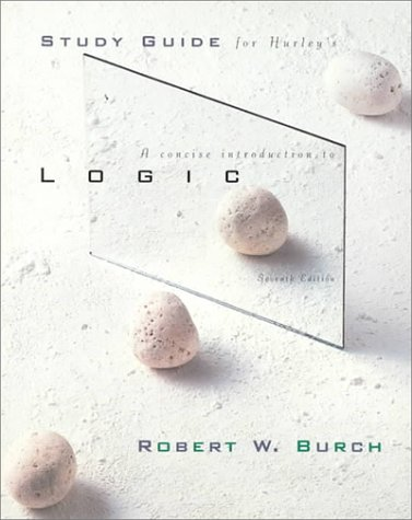 Concise Introduction to Logic 7th 2000 (Student Manual, Study Guide, etc.) 9780534520083 Front Cover
