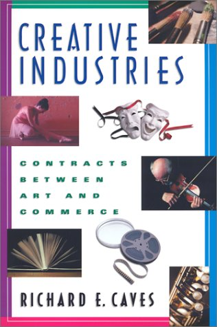 Creative Industries Contracts Between Art and Commerce  2000 edition cover