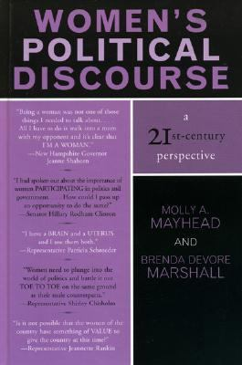 Women's Political Discourse A 21st-Century Perspective  2005 9780742529083 Front Cover
