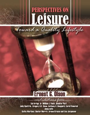 Perspectives on Leisure Toward a Quality Lifestyle 2nd (Revised) edition cover