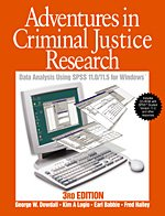 Adventures in Criminal Justice Research Data Analysis for Windows Using SPSS Versions 11.0 3rd 2004 (Revised) 9780761988083 Front Cover