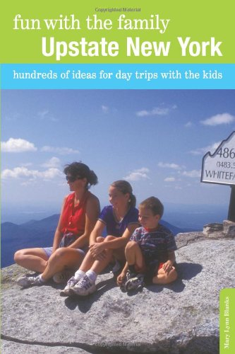 Upstate New York Hundreds of Ideas for Day Trips with the Kids N/A 9780762754083 Front Cover