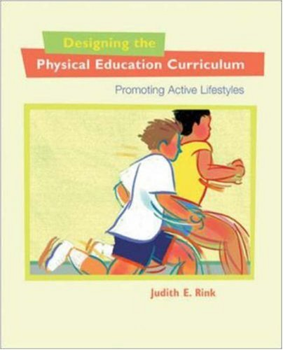 Designing the Physical Education Curriculum Promoting Active Lifestyles  2009 edition cover