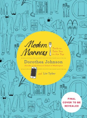 Modern Manners Tools to Take You to the Top  2013 edition cover