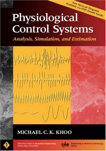 Physiological Control Systems Analysis, Simulation, and Estimation  2000 9780780334083 Front Cover