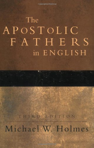 Apostolic Fathers in English  3rd 2006 edition cover