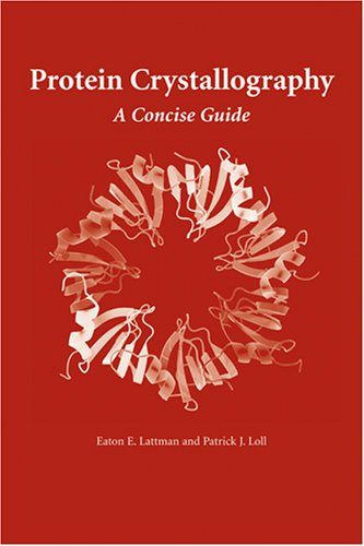 Protein Crystallography A Concise Guide  2008 edition cover