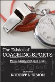 Ethics of Coaching Sports Moral, Social and Legal Issues  2013 edition cover