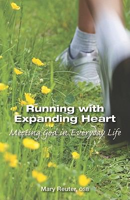 Running with Expanded Heart Meeting God in Everyday Life  2010 edition cover