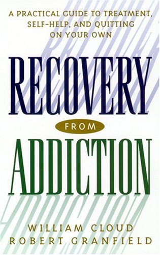 Recovery from Addiction A Practical Guide to Treatment, Self-Help, and Quitting on Your Own  2001 edition cover