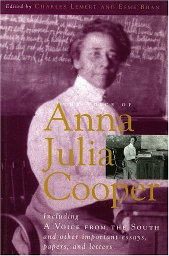 Voice of Anna Julia Cooper Including a Voice from the South and Other Important Essays, Papers, and Letters N/A edition cover
