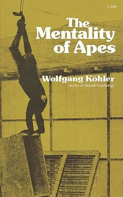 Mentality of Apes  Reprint 9780871401083 Front Cover