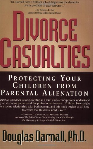 Divorce Casualties Protecting Your Children from Parental Alienation  1998 9780878332083 Front Cover