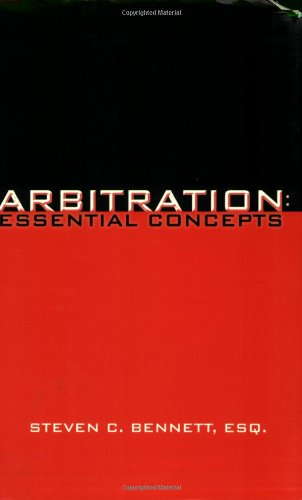 Arbitration Essential Concepts  2002 edition cover