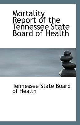 Mortality Report of the Tennessee State Board of Health  N/A edition cover