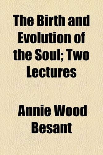 Birth and Evolution of the Soul; Two Lectures  2010 edition cover